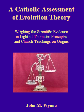 A Catholic assessment of the Theory of Evolution